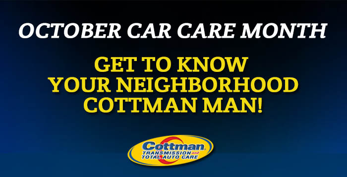 Fall Car Care Month - Cottman Man - Cottman Transmission and Total Auto Care