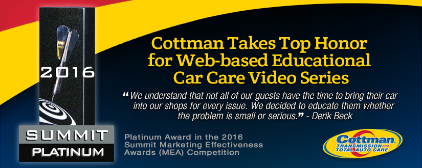 Cottman Transmission and Total Auto Care Takes Top Honor for Web-based Educational Car Care Video Series