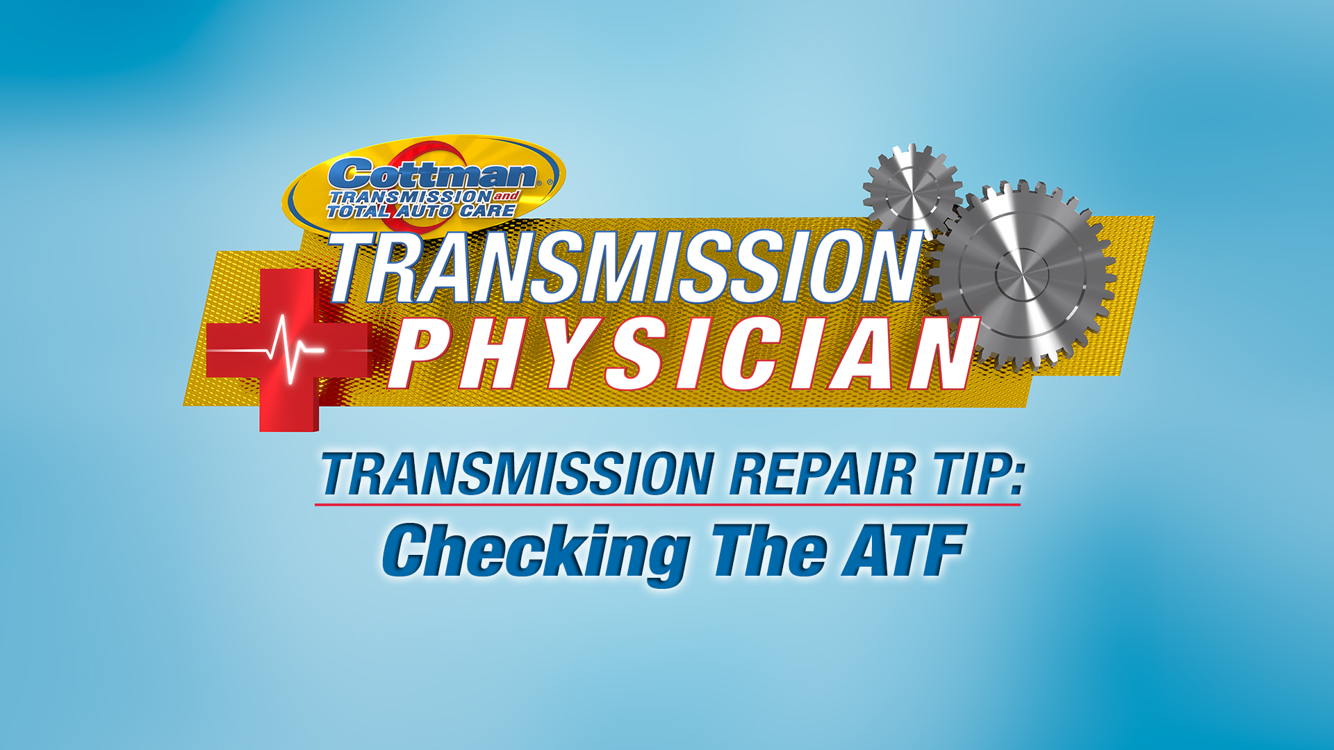 Transmission Repair Tips – Checking The ATF