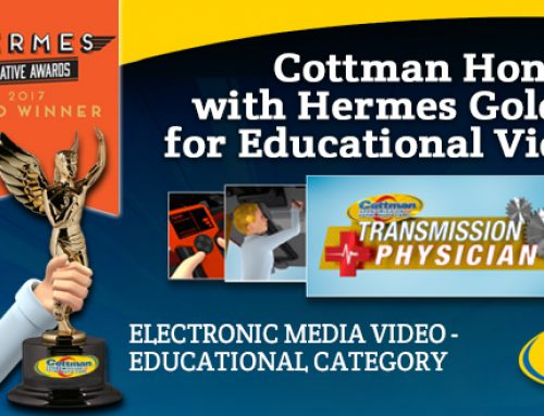 Cottman Transmission and Total Auto Care Honored with Hermes Gold Award for Educational Video Series