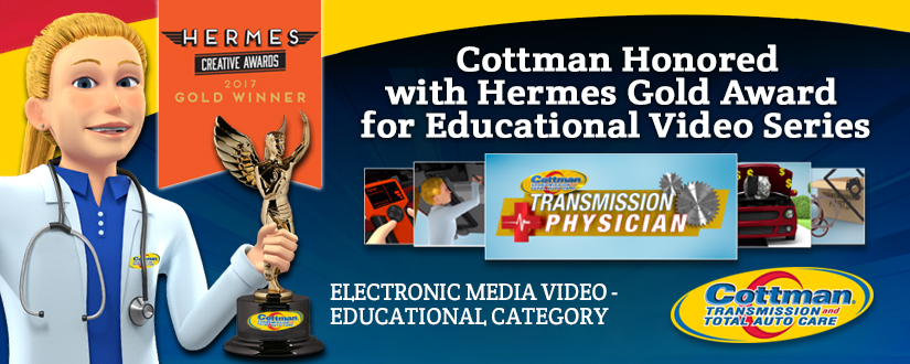 Cottman Transmission and Total Auto Care Honored with Hermes Gold Award for Educational Video ...