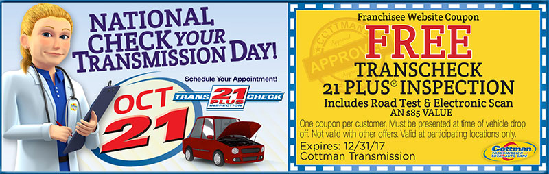 National Check Your Transmission Day Coupon - Free Transcheck 21 Plus Inspection - $85 Value