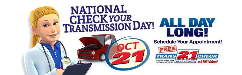 National Check Your Transmission Day - October 21