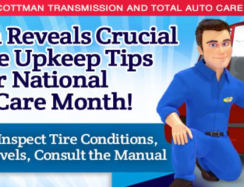 Cottman Transmission and Total Auto Care Reveals  Crucial Vehicle Upkeep Tips for National Car Care Month