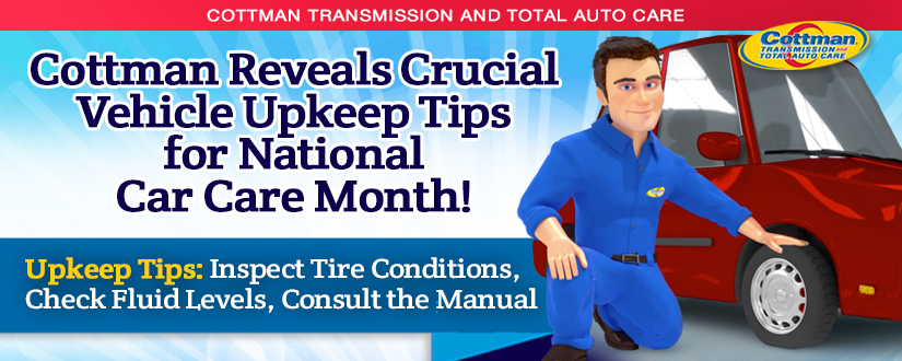 Cottman Transmission and Total Auto Care Reveals Crucial Vehicle Upkeep Tips for National Car ...