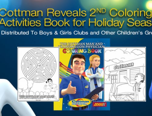 Cottman Transmission and Total Auto Care Reveals Second Coloring Book Featuring Cottman Man and Transmission Physician for Holiday Season
